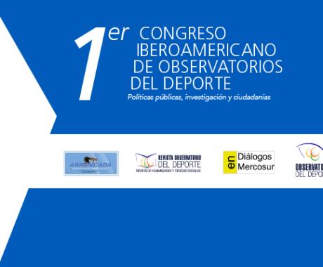 CIODEP: 1er Congreso Iberoamericano de Observatorios del Deporte